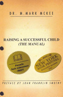 Raising a Successful Child  THe Manual