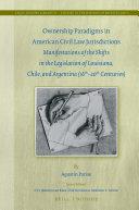 Ownership Paradigms in American Civil Law Jurisdictions