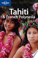 Tahiti & French Polynesia. Ediz. Inglese