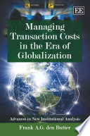 Managing Transaction Costs In The Era Of Globalization Book