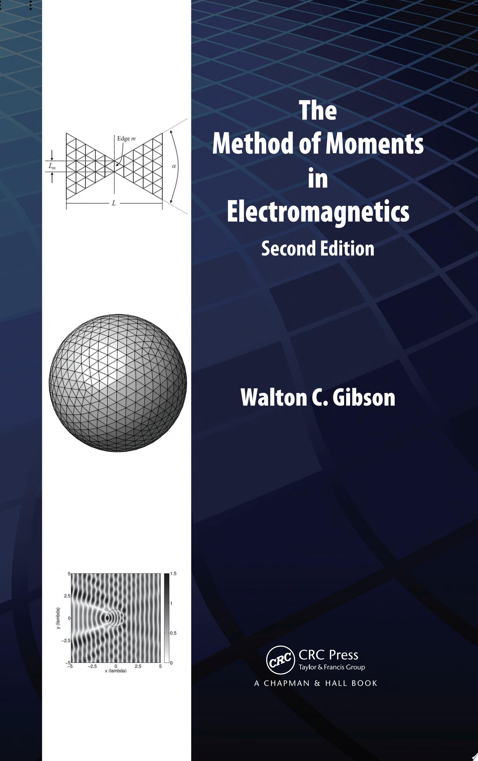 The Method of Moments in Electromagnetics  Second Edition