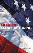 Mending Manufacturing