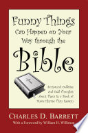 Funny Things Can Happen On Your Way Through The Bible Volume 1