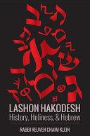Lashon HaKodesh  History  Holiness    Hebrew