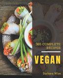 365 Complete Vegan Recipes