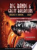 Big Bands and Great Ballrooms