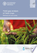 Yield gap analysis of field crops