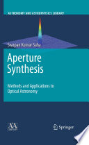 Aperture Synthesis  : Methods and Applications to Optical Astronomy