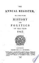 The Annual Register  Or  A View of the History  Politics  and Literature for the Year     Book