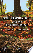 Soil Respiration and the Environment Book