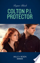 Colton P i  Protector  Mills   Boon Heroes   The Coltons of Red Ridge  Book 5