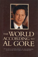 The World According To Al Gore: An A-To-Z Compilation Of His ...