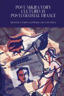 Pdf Post-Migratory Cultures in Postcolonial France Telecharger