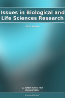 Issues in Biological and Life Sciences Research: 2011 Edition Pdf