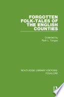 Forgotten Folk-tales of the English Counties (RLE Folklore)