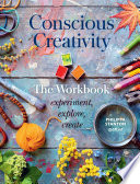 Conscious Creativity The Workbook