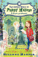 The Unseen World of Poppy Malone #2: A Gust of Ghosts [Pdf/ePub] eBook