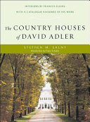 The Country Houses of David Adler