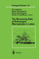 The Structuring Role of Submerged Macrophytes in Lakes Book