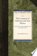 The Conquest Of California And New Mexico