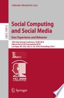 Social Computing and Social Media  User Experience and Behavior