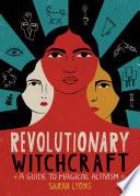 Revolutionary Witchcraft Book PDF