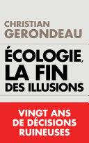 Écologie, la fin des illusions Pdf/ePub eBook