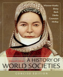 A History of World Societies  Concise  Combined Book