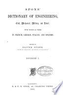 Spon s Dictionary of Engineering  Civil  Mechanical  Military and Naval  with Technical Terms in French  German  Italian  and Spanish Book