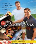 The Deen Bros. Get Fired Up [Pdf/ePub] eBook