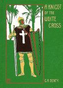 A Knight of the White Cross Pdf/ePub eBook