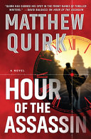 link to Hour of the assassin : a novel in the TCC library catalog