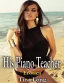 His Piano Teacher: Erotica [Pdf/ePub] eBook