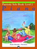 Alfred s Basic Piano Course Patriotic Solo Book