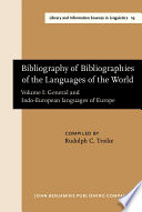 Bibliography Of Bibliographies Of The Languages Of The World General And Indo European Languages Of Europe