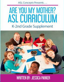 Are You My Mother ASL Curriculum Book PDF