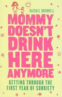 Mommy Doesn t Drink Here Anymore