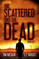 The Scattered and the Dead  Book 0 5  Book PDF