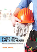 Occupational Safety and Health for Technologists, Engineers, and Managers