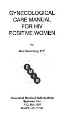 Gynecological Care Manual for HIV Positive Women