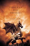 L'ascesa dei Draghi (Re e Stregoni—Libro 1)