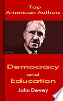 """Democracy and Education: Top American Authors"" by John Dewey"