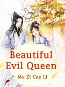 Beautiful Evil Queen