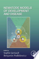 Nematode Models of Development and Disease