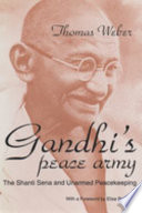 Gandhi's Peace Army