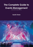The Complete Guide to Events Management (updated August 2013)