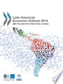 Cover image of Latin American economic outlook 2013 : : SME policies for structural change.