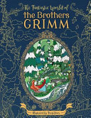 The Fantastic World of the Brothers Grimm   Adult Coloring Book Book