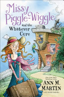 Missy Piggle-Wiggle and the Whatever Cure Pdf/ePub eBook