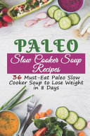 Paleo Slow Cooker Soup Recipes Book PDF